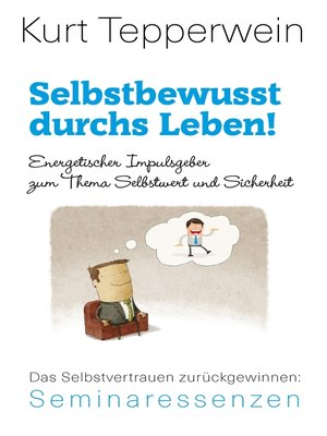 cover image of Selbstbewusst durchs Leben!