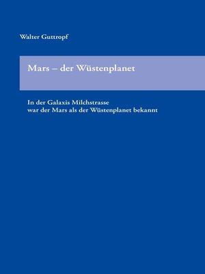 cover image of Mars-- der Wüstenplanet