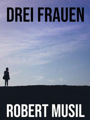 cover image of Drei Frauen