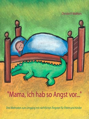"cover image of ""Mama ich hab so Angst vor ..."""