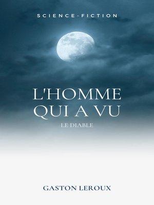 cover image of L'Homme qui a vu le Diable
