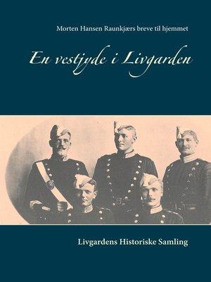 cover image of En vestjyde i Livgarden