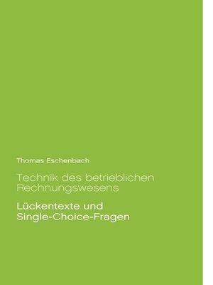 cover image of Technik des betrieblichen Rechnungswesens
