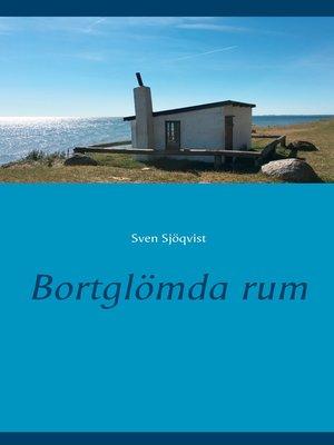 cover image of Bortglömda rum