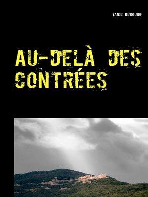 cover image of Au-delà des contrées