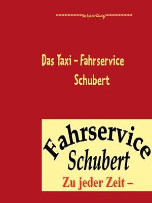 cover image of Das Taxi--Fahrservice Schubert