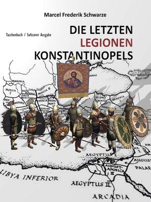 cover image of Die Letzten Legionen Konstantinopels