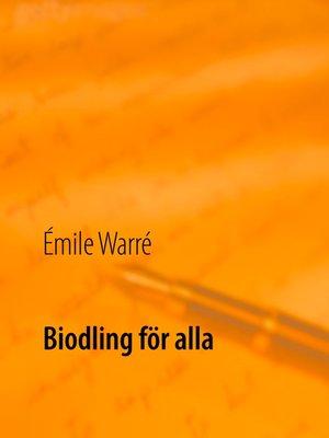 cover image of Biodling för alla