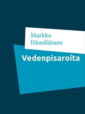 cover image of Vedenpisaroita