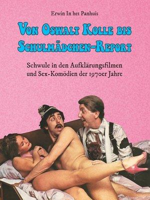 cover image of Von Oswalt Kolle bis Schulmädchen-Report