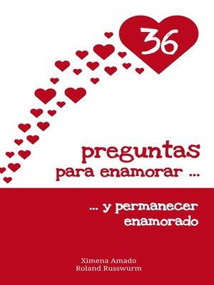 cover image of 36 preguntas para enamorar y permanecer enamorado