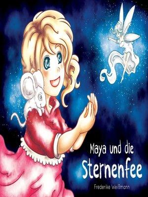 cover image of Maya und die Sternenfee