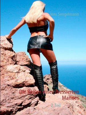 cover image of Die Reisen eines dressierten Mannes