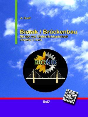 cover image of Bionik / Brückenbau