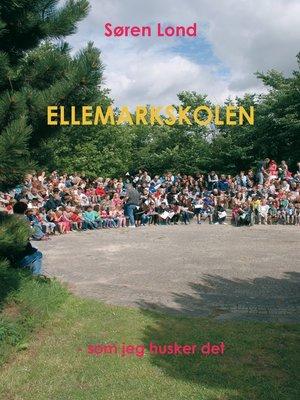 cover image of Ellemarkskolen