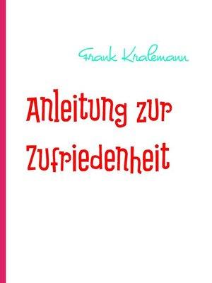 cover image of Anleitung zur Zufriedenheit
