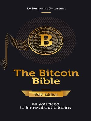 cover image of The Bitcoin Bible Gold Edition