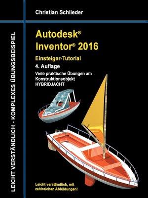 cover image of Autodesk Inventor 2016--Einsteiger-Tutorial Hybridjacht