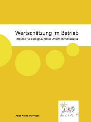cover image of Wertschätzung im Betrieb