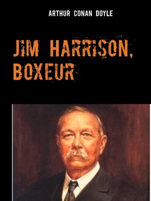 cover image of Jim Harrison, Boxeur