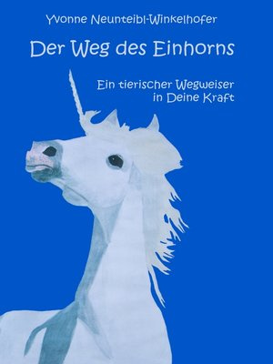 cover image of Der Weg des Einhorns