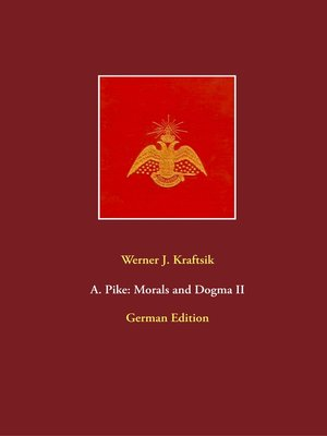 cover image of A. Pike--Morals and Dogma II