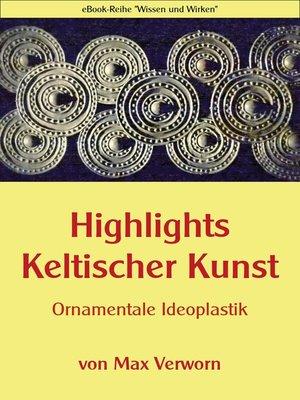 cover image of Highlights Keltischer Kunst