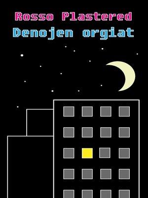 cover image of Denojen orgiat