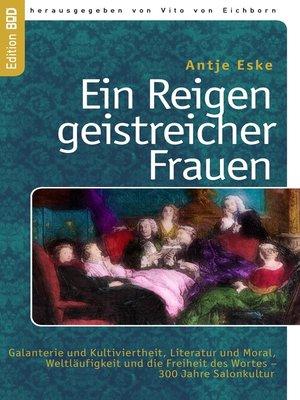 cover image of Ein Reigen geistreicher Frauen