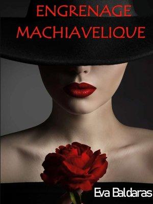cover image of Engrenage machiavélique