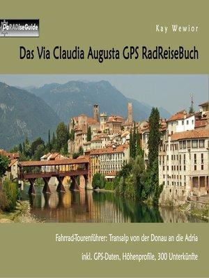 cover image of Das Via Claudia Augusta GPS RadReiseBuch