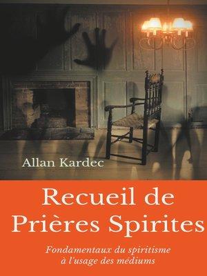 cover image of Recueil de Prieres Spirites
