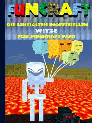 cover image of Funcraft--Die lustigsten inoffiziellen Witze für Minecraft Fans