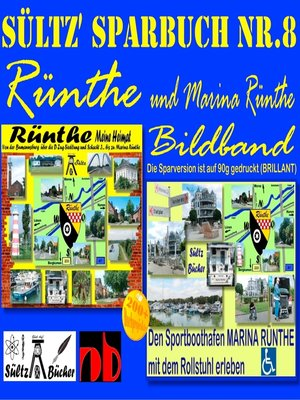 cover image of Sültz' Sparbuch Nr.8--Rünthe & Marina Rünthe--2 Bildbände--Von der Bumannsburg über die D-Zug-Siedlung und Schacht 3 bis zu Marina Rünthe