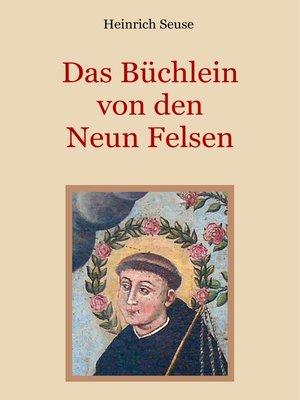 cover image of Das Büchlein von den neun Felsen--Ein mystisches Seelenbild der Christenheit