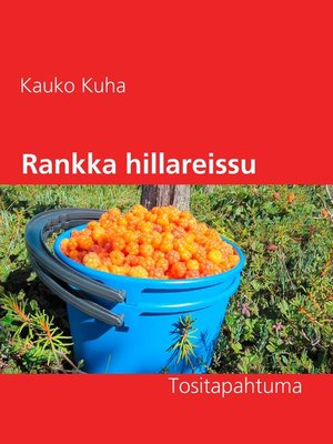 cover image of Rankka hillareissu