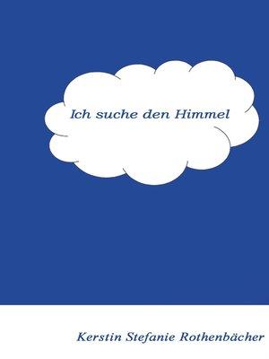 cover image of Ich suche den Himmel