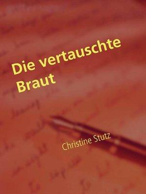 cover image of Die vertauschte Braut
