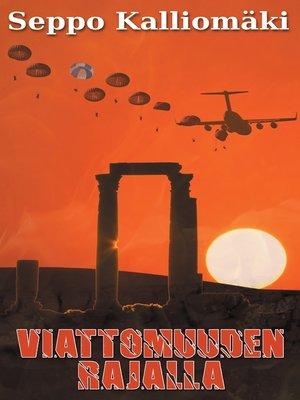 cover image of Viattomuuden rajalla