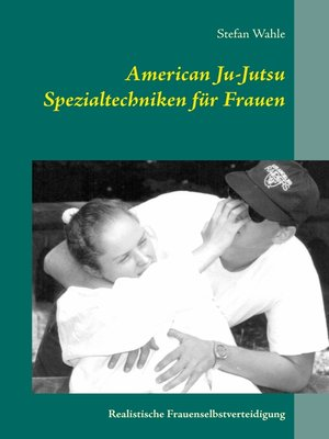 cover image of American Ju-Jutsu Spezialtechniken für Frauen
