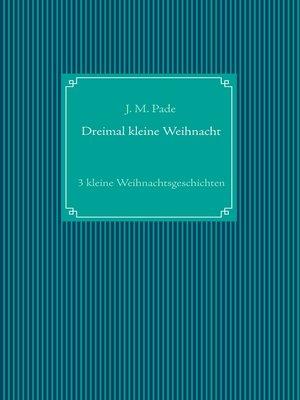 cover image of Dreimal kleine Weihnacht
