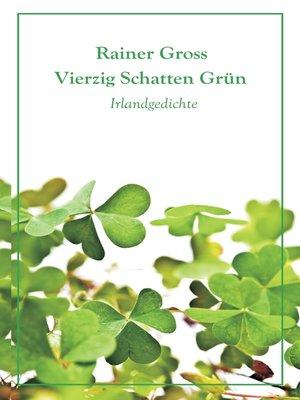 cover image of Vierzig Schatten Grün