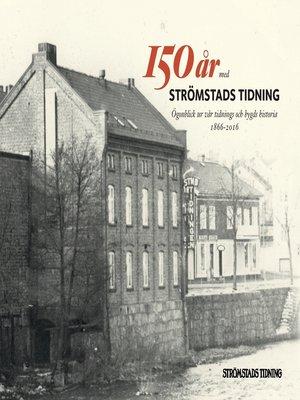cover image of 150 år med Strömstads Tidning