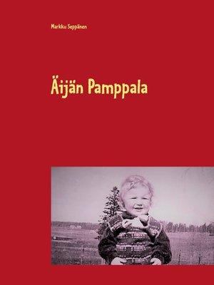 cover image of Äijän Pamppala