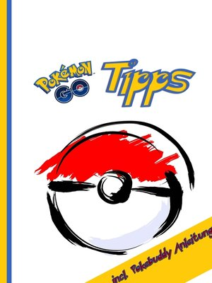 cover image of Pokémon GO Tipps  incl. Pokebuddy Anleitung