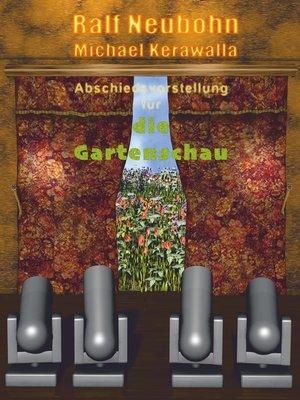 cover image of Abschiedsvorstellung für die Gartenschau