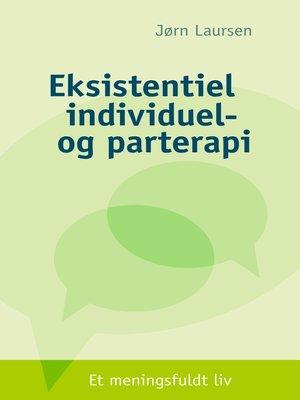 cover image of Eksistentiel individuel- og parterapi