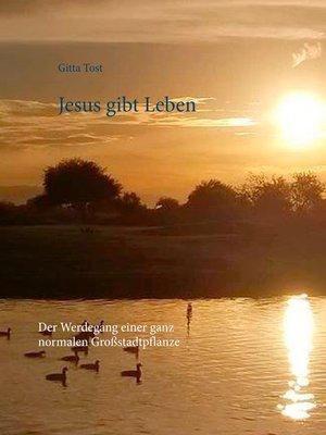 cover image of Jesus gibt Leben