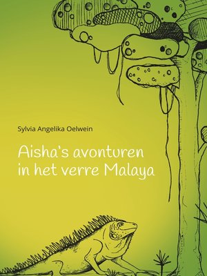 cover image of Aisha's aventuren in het verre Malaya