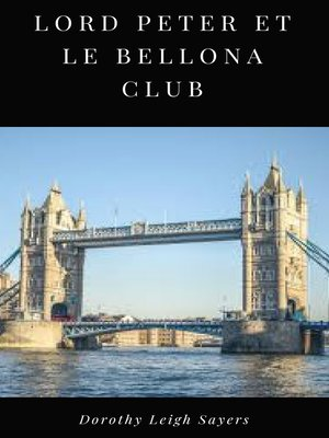 cover image of Lord Peter et le Bellona Club
